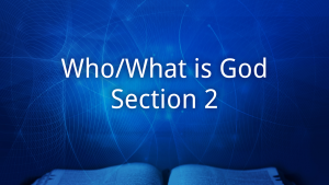 Who - What is God # 9 July 18 2021